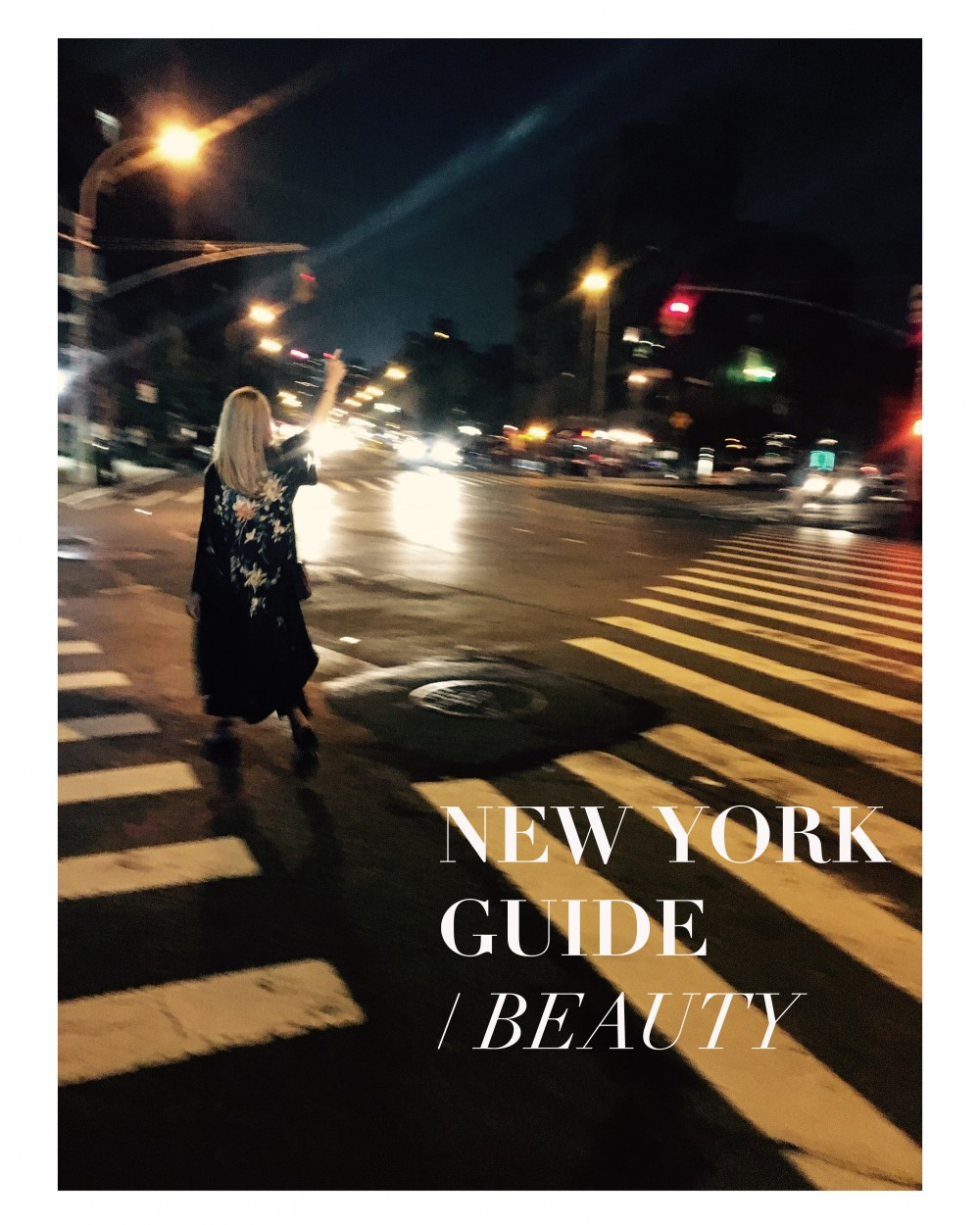 NEW YORK BEAUTY GUIDE